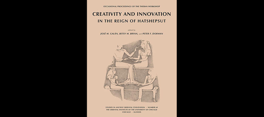 Creativity and Innovation in the Reign of Hatshesut.